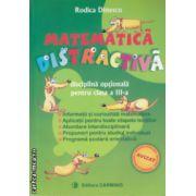 Matematica distractiva clasa a III - a culegere ( Editura: Carminis, Autor: Rodica Dinescu ISBN 978-973-123-017-7 )