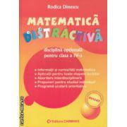 Matematica distractiva clasa a IV a ( Editura: Carminis, Autor: Rodica Dinescu ISBN 978-973-7826-85-5 )