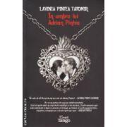 In umbra lui Adrian Pintea ( Editura : CartileTango , Autor : Lavinia Pintea Tatomir ISBN 978-606-93700-6-3 )