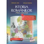 Istoria Romanilor atlas comentat ( Editura : Didactica si Pedagogica , Autor : Nicolae I. Dita , Niculae Cristea ISBN 978-973-30-3653-1 )