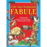 Cele mai frumoase Fabule ( Editura : Flamigo GD , ISBN 978-606-713-015-7 )