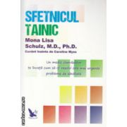 Sfetnicul tainic ( Editura : For You , Autor : Mona Lisa Schulz ISBN 978-606-639-057-6 )