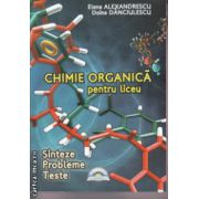 Chimie organica pentru liceu+Aplicatii digitale incluse ( Editura: LVS Crepuscul, Autor: Elena Alexandrescu, Doina Danciulescu ISBN 978-606-93894-1-6)