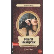 Dosarul Shakespeare ( Editura : National , Autor : Anthony King ISBN 978-973-659-248-5 )