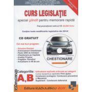 Curs legslatie pentru categoriile A, B plus CD gratuit ( Editura: Radulescu, ISBN 978-606-92887-4-0 )