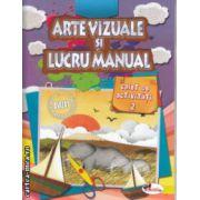 Arte vizuale si lucru manual caiet de activitati  2 ( Editura: Aramis  ISBN 978-606-706-005-8 )