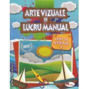 Arte vizuale si lucru manual caiet de activitati 1 ( Editura : Aramis  ISBN 978-606-706-004 )