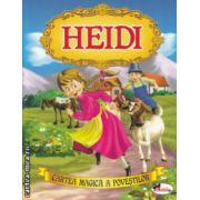 Cartea magica a povestilor Heidi ( Editura: Aramis ISBN 978-606-706-012-6 )