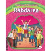 Povesti care te fac mai bun Rabdarea ( Editura : Aramis ISBN 978-606-706-020-1 )