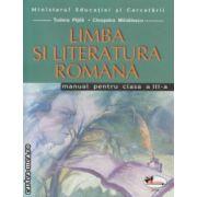 Limba si literatura romana manual pentru clasa a III a ( Editura: Aramis: Autor: Tudora Pitila, Cleopatra Mihailescu ISBN 973-679-220-X )