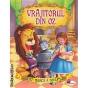 Cartea magica a povestilor Vrajitorul din Oz ( Editura: Aramis ISBN 978-606-706-009-6 )