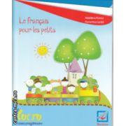 Le francais pour les petits caiet de lucru clasa pregatitoare ( Editura : Booklet , Autor : Madalina Florea , Florentina Ionita ISBN 978-606-590-181-0)