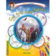 Colectia Carla coloreaza : Cei trei muschetari - carte de colorat + poveste (editura : Astro , ISBN 978-606-8148-55-7 )