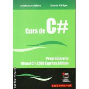 Curs de C#: Programare in Visual C# 2008 Express Edition ( editura: L&S Infomat, autor: Constantin Galatan, Susana Galatan, ISBN 978-973-7658-16-6 )