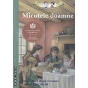 Micutele doamne ( Editura: Curtea veche ISBN 978-606-588-691-9 )