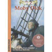 Moby Dick ( Editura : Curtea Veche ISBN 978-606-588-666-7 )