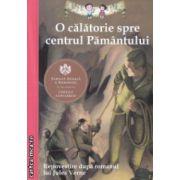 O calatorie spre centrul Pamantului ( Editura : Curtea Veche ISBN 978-606-588-662-9 )