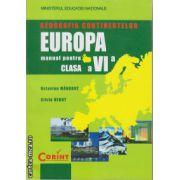 Geografia Continentelor: Europe - manual pentru clasa a VI - a ( editura: Corint, autori: Octavian Mandruta, Silviu Negut ISBN 978-973-135-319-7 )