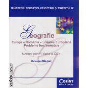 Geografie : Europa - Romania - Uniunea Europeana : Probleme fundamentale - manual pentru clasa a XII - a ( editura : Corint , autor : Octavia Mandrut , ISBN 978-606-8609-44-7 )