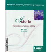 Istorie - manual pentru clasa a XII - a ( editura : Corint Educational , Coordonator : Zoe Petre , ISBN 978-606-8609-70-6 )