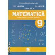 Matematica manual clasa a 9 a TC si CD  ( Editura : LVS Crepuscul , Autor : Petre Nachila , Ion Chiesca , Florin Droc ISBN 973-8265-29-0 )