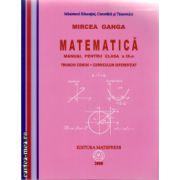 Matematica manual pentru clasa a IX - a Trunchi comun + Curriculum Diferentiat ( autor: Mircea GANGA, editura: Mathpress, ISBN 978-973-8222-30-4 )
