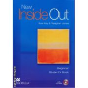 New Inside Out Beginner Student's Books with CD ( editura: Macmillan, autor: Sue Kay, Vaughan Jones, ISBN 978-1-4050-9946-2 )
