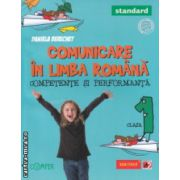Comunicare in limba romana competente si performanta clasa a 1 a Standard ( Editura : Paralela 45 , Autor : Daniela Berechet ISBN 9789734718979 )
