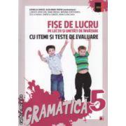 Fise de lucru pe lectii si unitati de invatare cu itemi si teste de evaluare gramatica clasa a 5 a ( Editura: Paralela 45, Autor: Cornelia Chirita, Eliza-Mara Trofin ISBN 978-973-47-1931-0 )