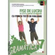 Fise de lucru pe lectii si unitati de invatare cu itemi si teste de evaluare gramatica clasa a 7 a ( Editura : Paralela 45 , Autor : Eliza-Mara Trofin ISBN 978-973-47-1933-4 )