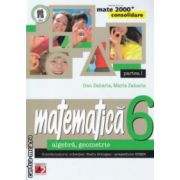 Matematica algebra geometrie clas a 6 a  partea I Consolidare ( Editura : Paralela 45 , Autor : Dan Zaharia , Maria Zaharia ISBN 978-973-47-1945-7 )