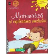 Matematica si explorarea mediului clasa pregatitoare ( Editura : Paralela 45 , Autor : Mariana Mogos  ISBN 9789734718832 )