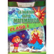 Sa invatam rapid matematica - clasa I ( editura : Hyperion , autor : Gheorghe Adalbert Schneider , ISBN 978-606-589-023-7 )