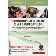 Tehnologia Informatiei si a Comunicatiilor - Competente digitale - volumul 1 ( editura : L&S Infomat , autor : Carmen Popescu , Vlad Tudor , ISBN 978-973-7658-25-8 )