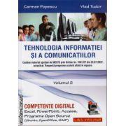 Tehnologia Informatiei si a Comunicatiilor - Competente digitale - volumul 2 ( editura: L&S Infomat, autor: Carmen Popescu, Vlad Tudor, ISBN 978-973-7658-26-5 )