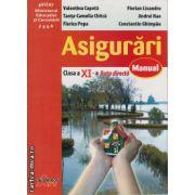 Asigurari - manual cls11 - ruta directa ( editura : Akademos Art , autor : Valentina Capota , ISBN 973-87549-5-x )
