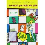 Aventuri pe tabla de sah 6-10 ani ( editura : Nomina , autor : Irina - Coralia Candea , Viorel George Dumitru , ISBN 978-606-535-636-9 )