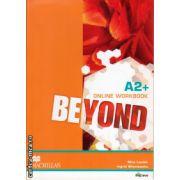 Beyond A2+ online workbook ( editura: Macmillan, autor: Lynda Edwards, Ingrid Wisniewska, ISBN 978-0-230-46609-8 )