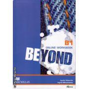 Beyond B1 online workbook ( editura: Macmillan, autor: Lynda Edwards, Ingrid Wisniewska, ISBN 978-0-230-46612-8 )