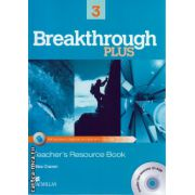 Breakthrough Plus level 3 Teacher ' s Resource book with Test generator CD ( editura: Macmillan, autor: Miles Craven, ISBN 9780230438286 )