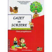 Caiet de scriere - clasa pregatitoare ( editura : Joy , autor : Valentina Stefan-Caradeanu , Floretina Hahaianu , Elena Apopei , ISBN 978-606-8593-10-4 )