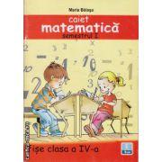 Caiet de matematica - set semestrul I + II - fise clasa a IV - a ( editura : Ana , autor : Maria Balasa , ISBN 978-973-138-012-4 )