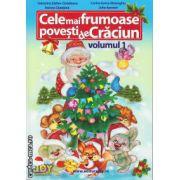 Cele mai frumoase povesti de Craciun - vol 1 ( editura : Joy , autor : Valentina Stefan - Caradeanu , Corina Ionica Gheorghiu , ISBN 978-606-8593-00-5- )
