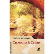 Cismigiu & Comp. ( editura: Agora, autor: Grigore Bajenaru, ISBN 978-606-8391-24-3 )