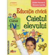 Educatie civica - caietul elevului clasa a IV - a ( editura : Akademos Art , autor : Stefan Pacearca , Roxana Gavrila , ISBN 973-87549-9-2 )