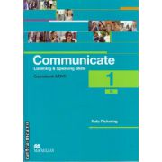 Communicate 1 Listening and Speaking skills - coursebook with Class audio CDs & DVD ( editura: Macmillan, autor: Kate Pickering, ISBN 9780230440180 )