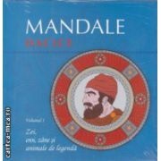 Mandale Dacice Volumul I ( Editura : Curtea Veche ISBN 978-606-588-667-4 )