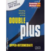 Double Plus Upper - Intermediate Student ' s book ( editura : MM Publications , autor : E. Moutsou , Marileni Malkogianni , ISBN 978-960-509-185-9 )