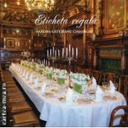 Eticheta regala ( editura : Curtea Veche , autor : Sandra Gatejeanu Gheorghe , ISBN 978-606-588-742-8 )