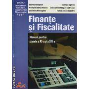 Finante si Fiscalitate manual clasa 11 si a 12 a ( editura: Akademos Art, autor: Valentina Capota, Gabriela Uglean, ISBN 978-973-1730-10-3 )